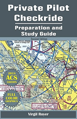 Private Pilot Checkride Preparation and Study Guide