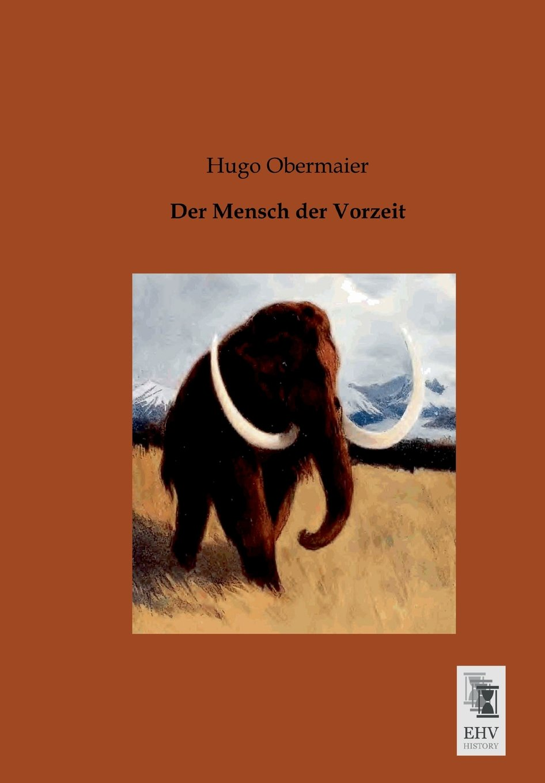 Der Mensch der Vorzeit (German Edition) PDF