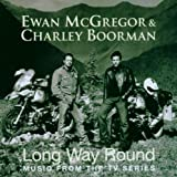 Long Way Round: Music From The TV Series