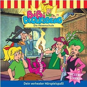 Die Hexenschule (Bibi Blocksberg 71) Hörspiel