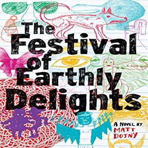 The Festival of Earthly Delights Audiobook