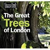 Great Trees of London (Time Out Guides)