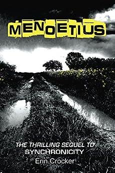 Menoetius (Sync Series  Book 2) by [Crocker, Erin]