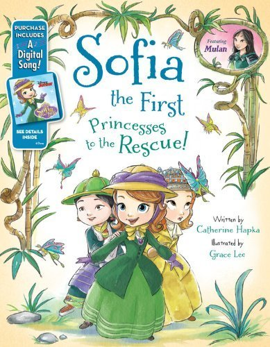 Sofia the First Princesses to the Rescue!: Purchase Includes a Digital Song! by Hapka, Catherine, Disney Book Group (June 3, 2014) Hardcover