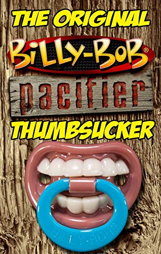 Thumbsucker - BILLY BOB BABY PACIFIER DUMMY SOOTHER BINKY PERFECT ...