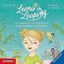 Das Geheimnis auf dem Balkon & Das Abenteuer am Waldsee (Leonie Looping 1)