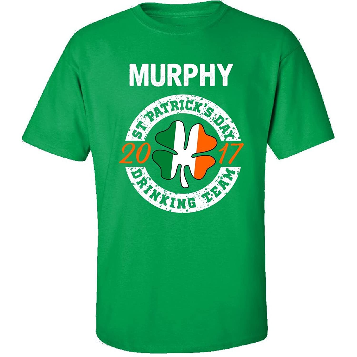 Murphy St Patricks Day 2017 Drinking Team Irish - Adult Shirt