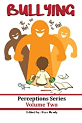 Bullying (Perceptions Series) (Volume 2) Paperback
