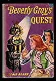 Front cover for the book Beverly Gray's Quest by Clair Blank