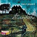 Sturmhöhe: Wuthering Heights Hörbuch von Emily Brontë Gesprochen von: Beate Rysopp, Wolfgang Berger