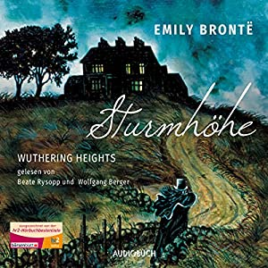 Sturmhöhe: Wuthering Heights Hörbuch