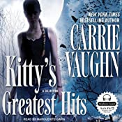 Kitty's Greatest Hits: A Kitty Norville Book | Carrie Vaughn