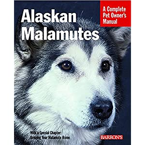 Alaskan Malamutes (Complete Pet Owner's Manual) 36