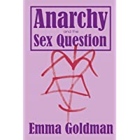 Anarchy and the Sex Question (7)