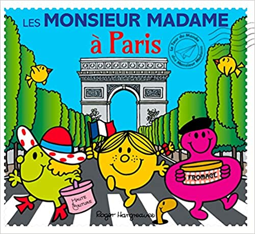 Les Monsieur Madame à Paris