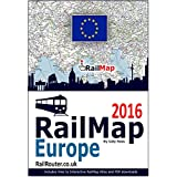 Europe Rail Map 2016: Designed for Interrail and Eurail RailPass holders - Includes free PDF of whole of European Railway network