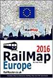 Europe Rail Map 2016: Designed for Interrail and Eurail RailPass holders - Includes free PDF of whole of European Railway network offers