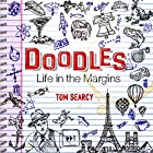 Doodles: Life in the Margins Hörbuch von Tom Searcy Gesprochen von: Tom Searcy