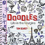 Doodles: Life in the Margins | Tom Searcy