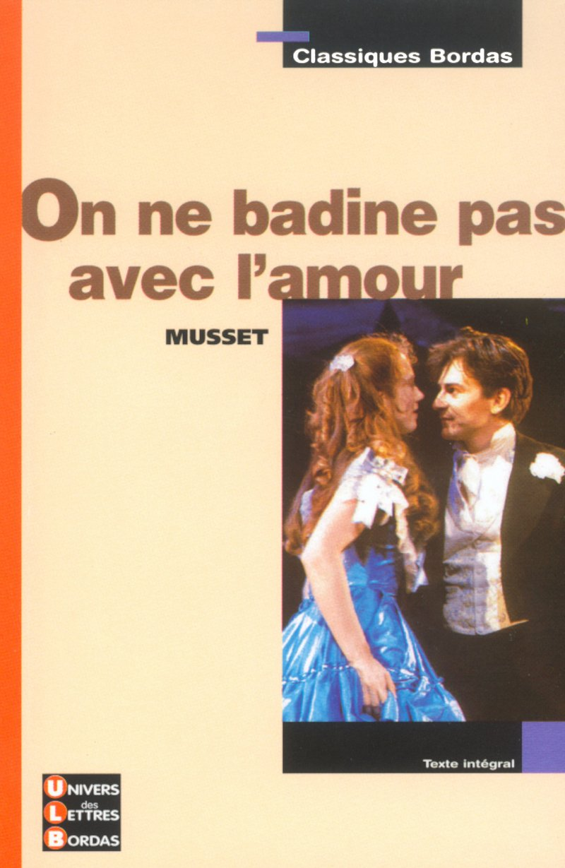 Download Classiques Bordas : On ne badine pas avec l'amour (Broché) pdf
