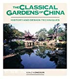 The Classical Gardens of China, Yang Hongxun, 0442232098