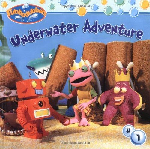 Underwater Adventures (Underwater Adventure: Deep Sea Reg (Rubbadubbers (8X8)))