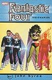 Fantastic Four Visionaries - John Byrne, Vol. 6 (v. 6)