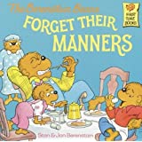 The Berenstain Bears Forget Their Manners (Turtleback School & Library Binding Edition) (Berenstain Bears First Time Chapter