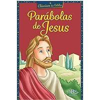 Clássicos da Bíblia: Parábolas de Jesus