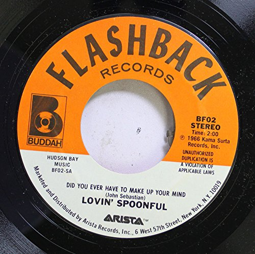 Price comparison product image Lovin' Spoonful 45 RPM Did You Ever Have To Make Up Your Mind / Nashville Cats