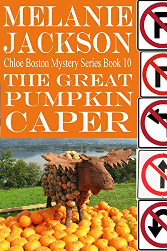 The Great Pumpkin Caper (Chloe Boston Cozy Mysteries Book -