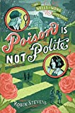 Poison Is Not Polite (A Wells & Wong Mystery)