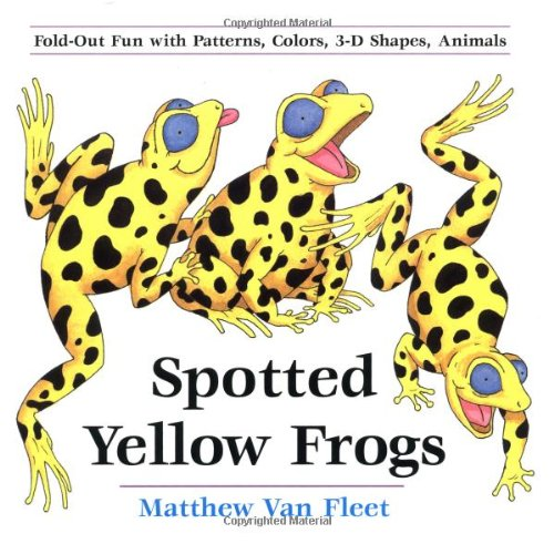 The Spotted Frog - Spotted Yellow Frogs: Fold-out Fun with Patterns, Colors, 3-D Shapes, Animals
