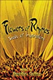 Flowers of Rhymes, Jennifer Collins, 1424166675