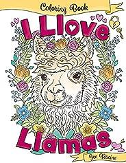 I Llove Llamas Coloring Book (I Love Coloring Books) (Volume 1)