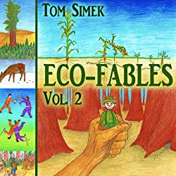 Eco-Fables: Green Stories for Children and Adults, Volume 2