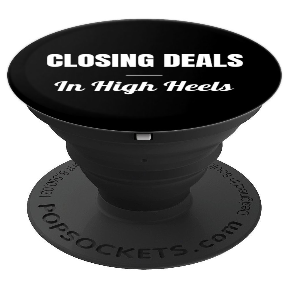 Closing Deals in High Heels Realtor Gifts For Women - PopSockets Grip and Stand for Phones and Tablets