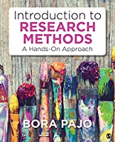 Introduction to Research Methods: A Hands-On Approach Front Cover