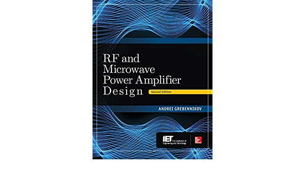 Rf and microwave power amplifier design second edition andrei rf and microwave power amplifier design second edition andrei grebennikov ebook amazon fandeluxe Gallery