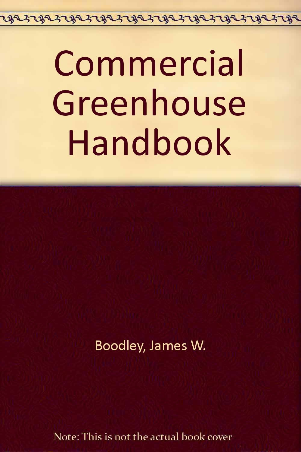 The Commercial Greenhouse Handbook