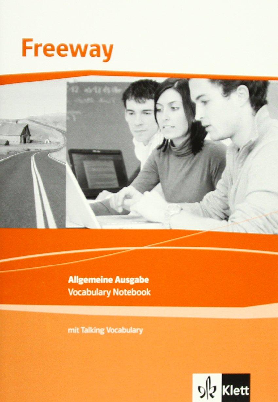 Freeway Allgemeine Ausgabe / Englisch für berufliche Schulen: Freeway Allgemeine Ausgabe / Vocabulary Notebook mit Talking Vocabulary (MP3-Download): Englisch für berufliche Schulen