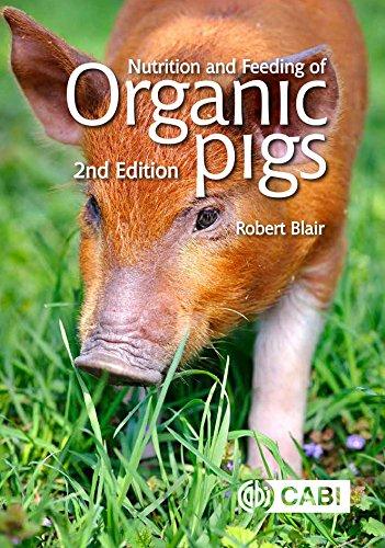 Nutrition and Feeding of Organic (Organic Pigs)