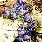 The Flowers of Tumaini, Martha Jones Ashton, 1453586253