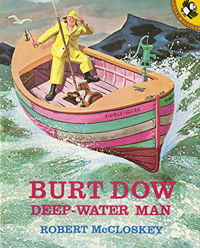 Burt Dow, Deep-Water Man (Picture Puffins)