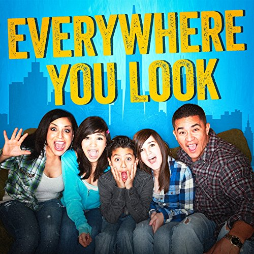 - Everywhere You Look (Opening Theme from