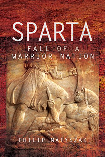 Sparta: Fall of a Warrior Nation