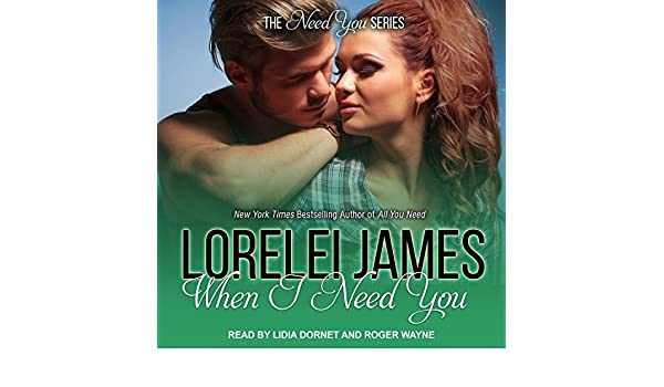 When I Need You: Amazon.es: Lorelei James, Lidia Dornet ...