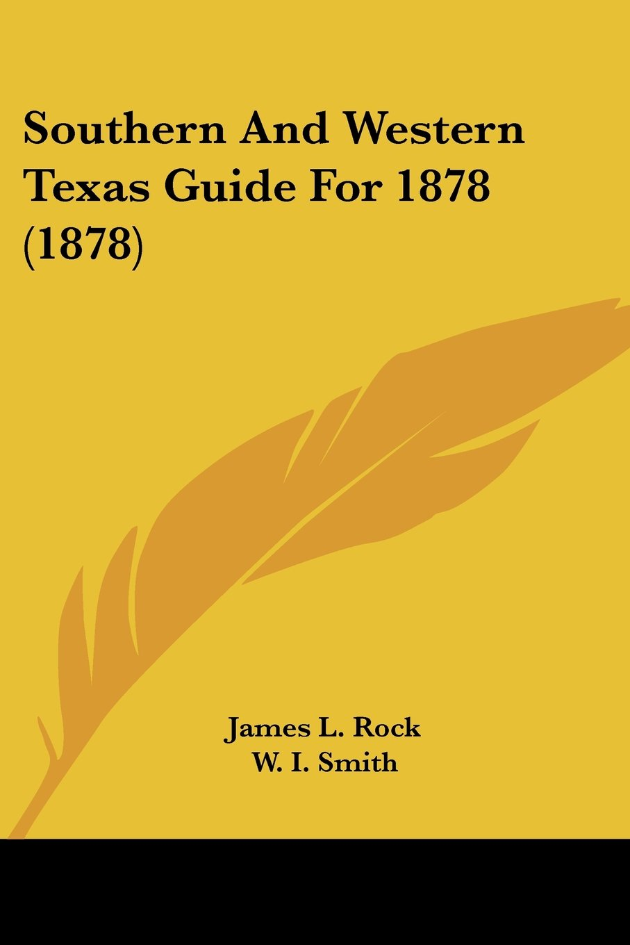 Southern And Western Texas Guide For 1878 (1878) PDF