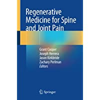 Regenerative Medicine for Spine and Joint Pain