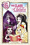 Ever After High: The Class of Classics: An Original Graphic Novel